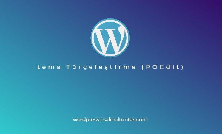 wordpress tema türkçeleştirme poedit programı