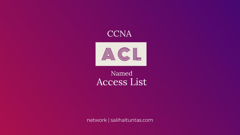 named access list