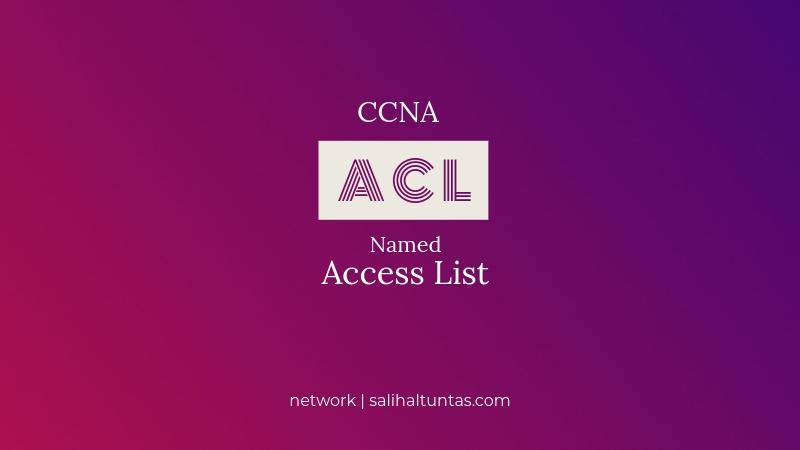named access list