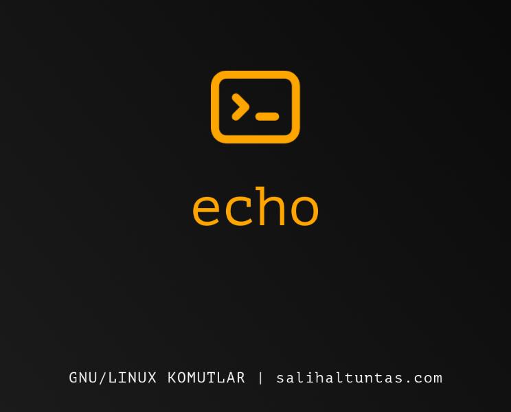 linux echo komutu
