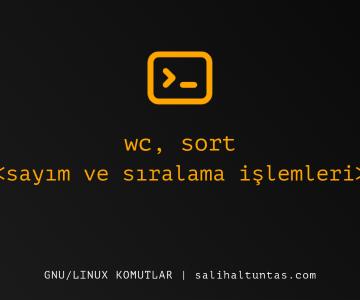 linux wc ve sort komutu