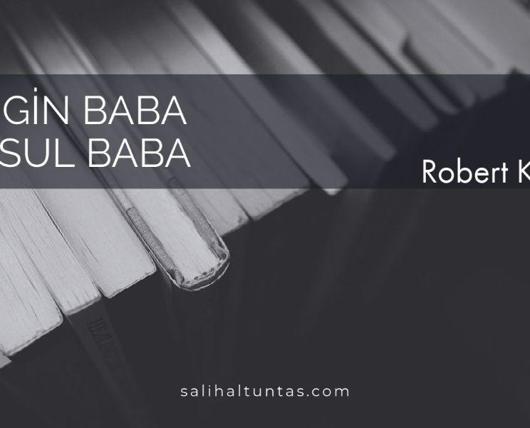 Zengin Baba Yoksul Baba -Robert Kiyosaki